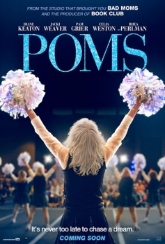 POMS is a comedy about a group of women who form a cheer leading squad at their retirement community, proving that you're never too old to 'bring it!'<br><br><br><br><br><br>